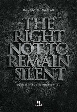 The Right Not To Remain Silent