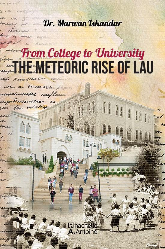The Meteoric Rise of LAU
